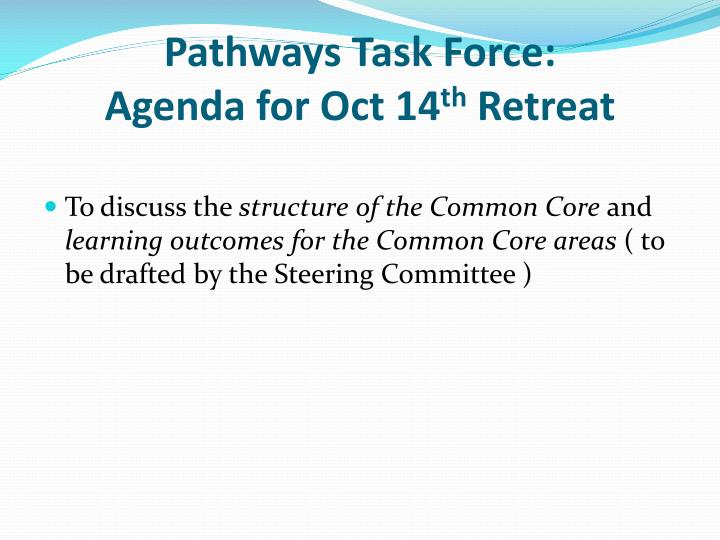 Pathways Task Force:
