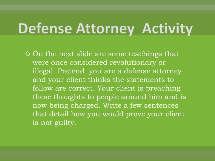 Defense Attorney  Activity