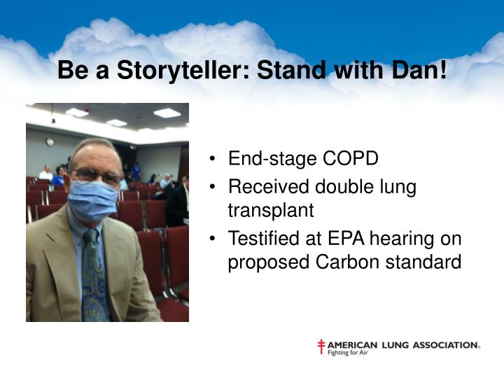 Be a Storyteller: Stand with Dan!