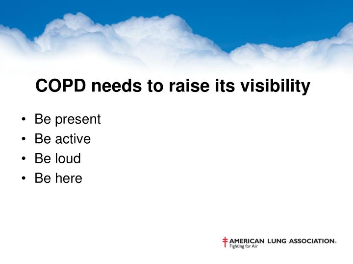 COPD needs to raise its visibility