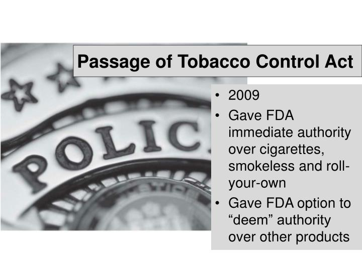 Passage of Tobacco Control Act