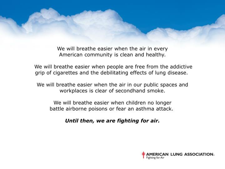 We will breathe easier when the air in every