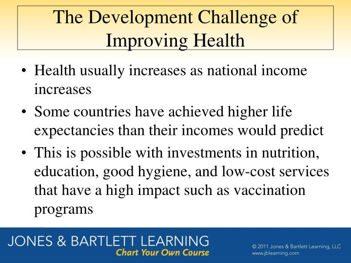 The Development Challenge of Improving Health
