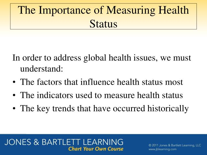 The importance of measuring health status