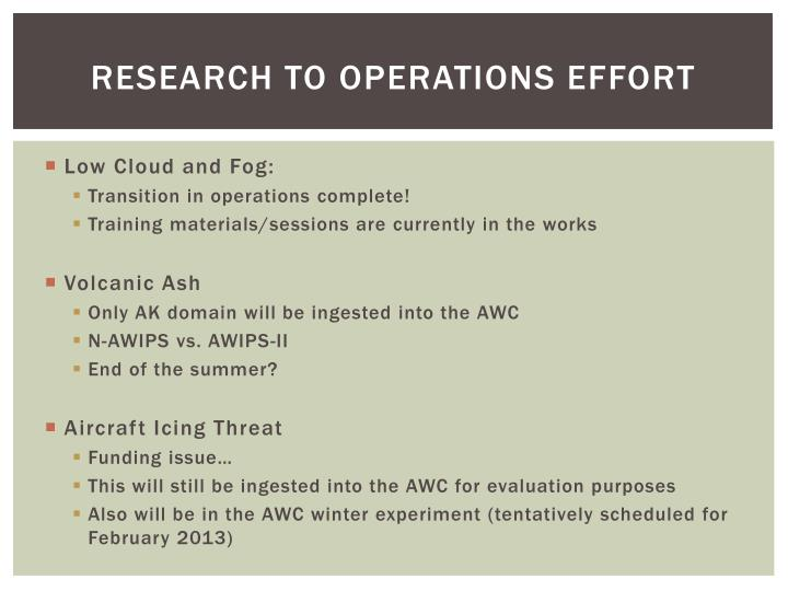 Research to Operations effort