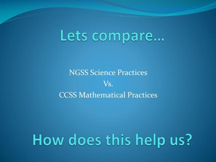 Lets compare…
