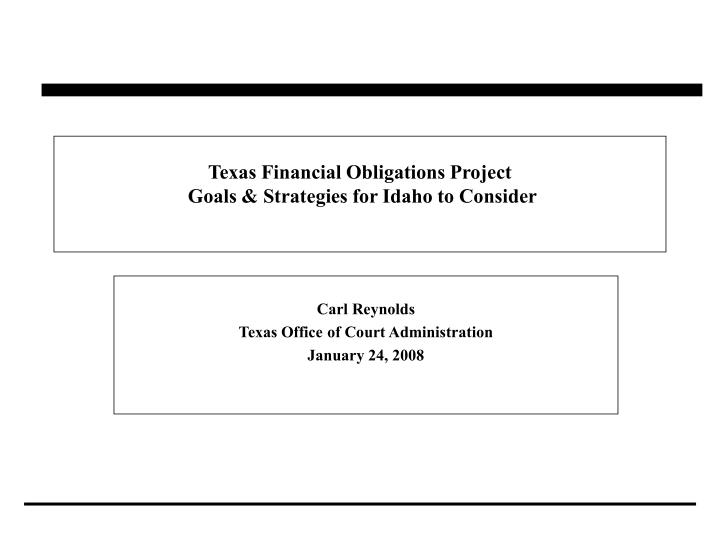 texas financial obligations project goals strategies for idaho to consider