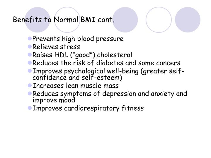 Benefits to Normal BMI cont.