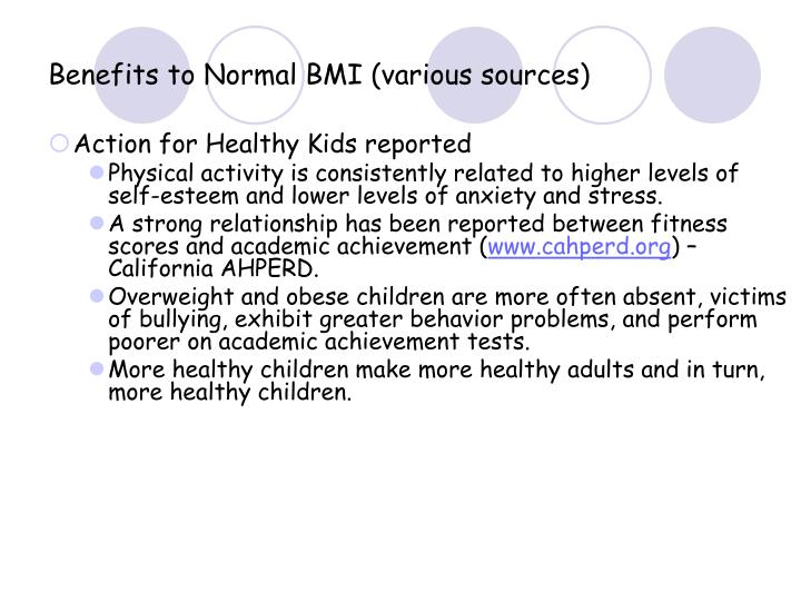 Benefits to Normal BMI (various sources)