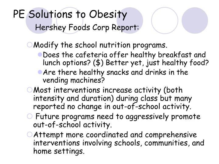 PE Solutions to Obesity