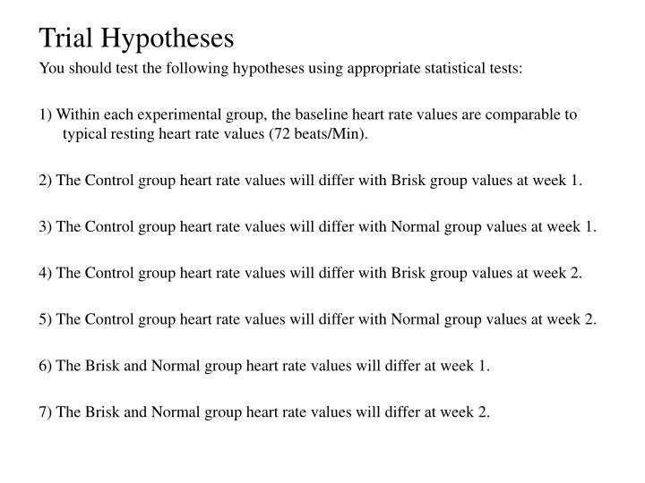 Trial Hypotheses