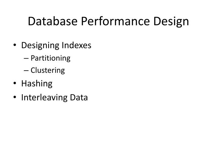 Database Performance Design