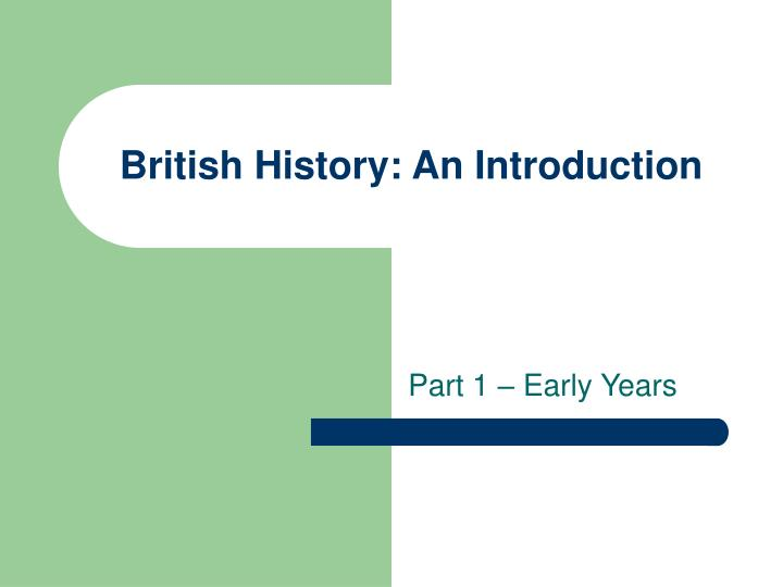 British history an introduction