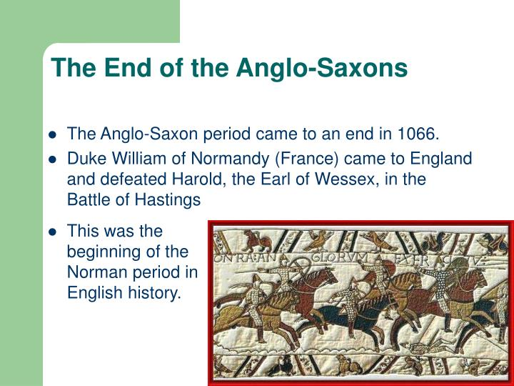 The End of the Anglo-Saxons