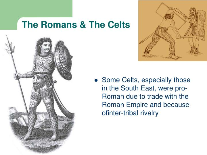 The Romans & The Celts