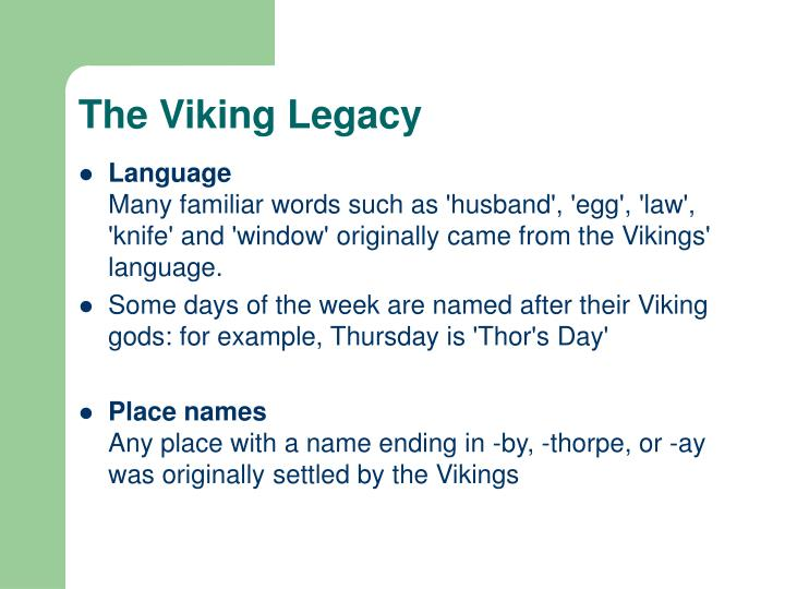 The Viking Legacy