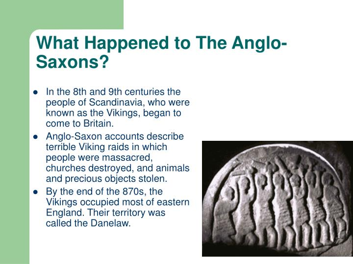 What Happened to The Anglo-Saxons?
