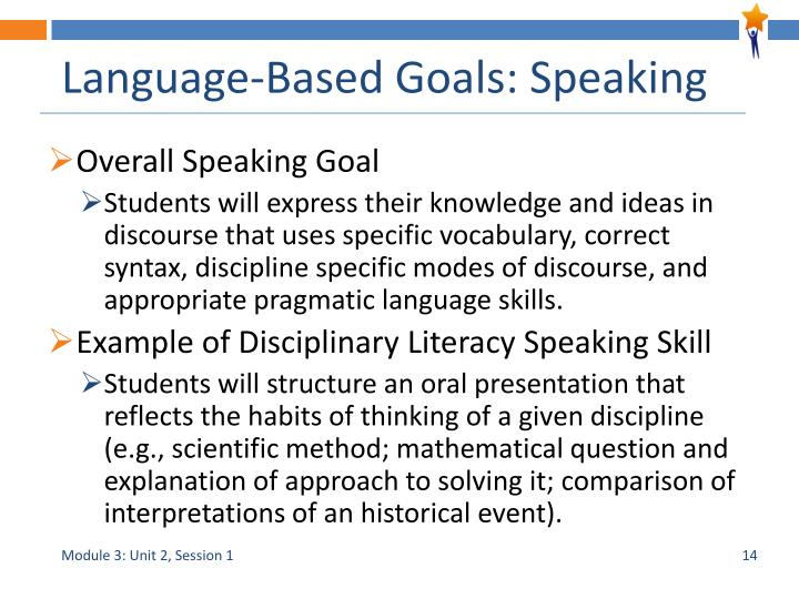 Language-Based Goals: Speaking