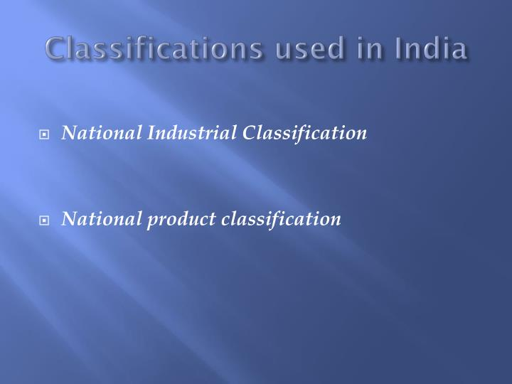 Classifications used in India
