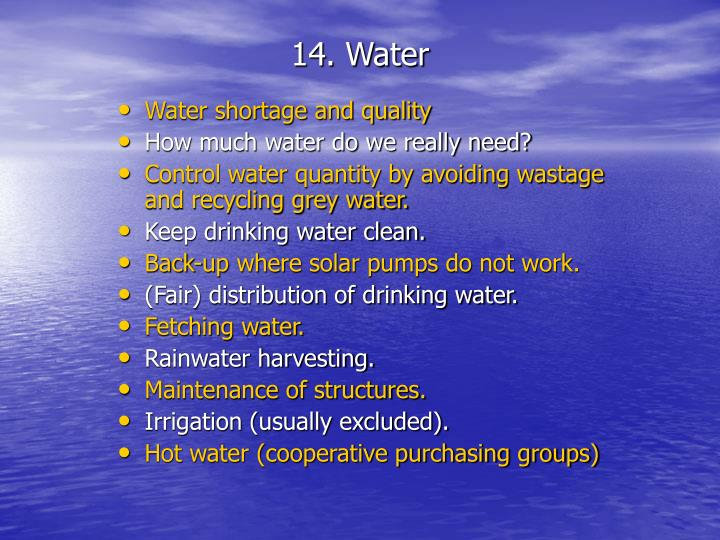 14. Water