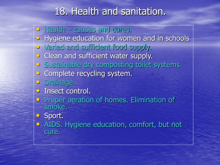 18. Health and sanitation.