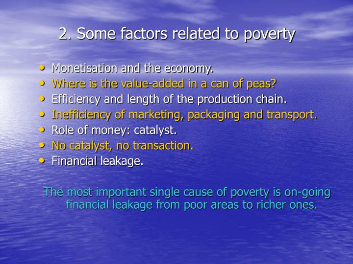 2. Some factors related to poverty