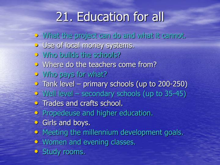 21. Education for all