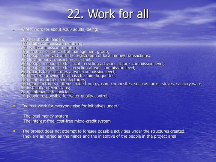 22. Work for all