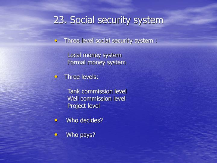 23. Social security system