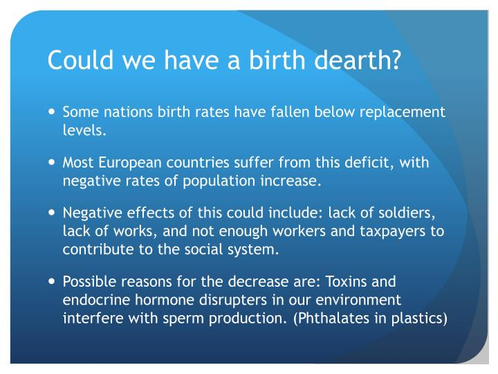Could we have a birth dearth?