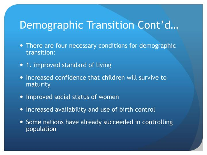 Demographic Transition Cont'd…