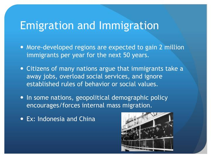 Emigration and Immigration