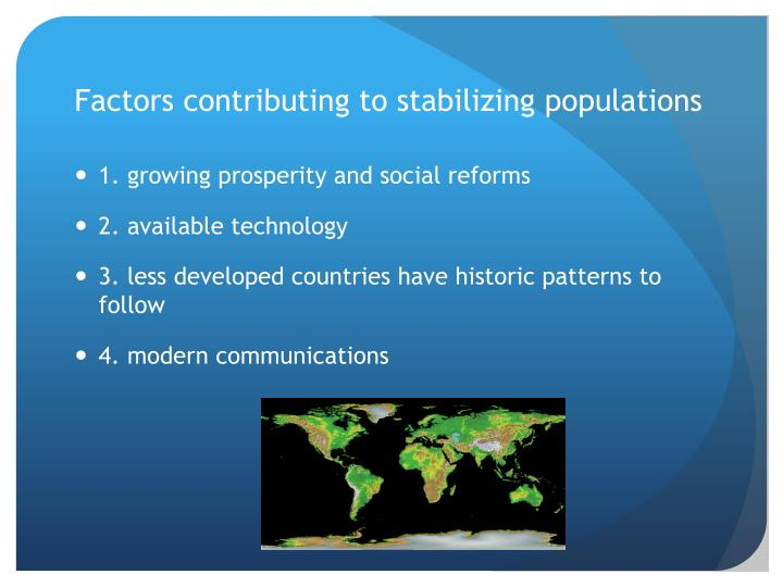 Factors contributing to stabilizing populations