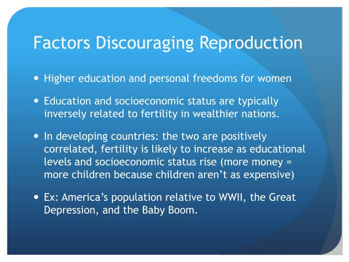 Factors Discouraging Reproduction