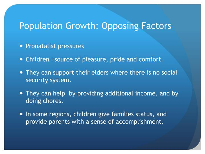 Population Growth: Opposing Factors