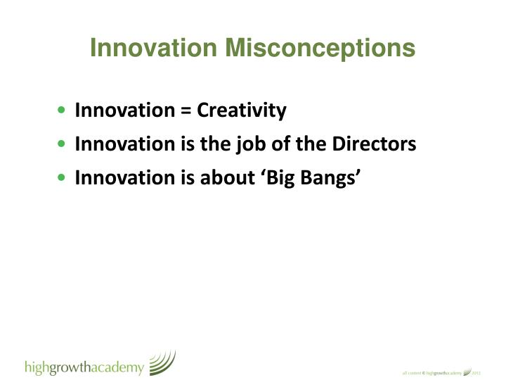 Innovation Misconceptions