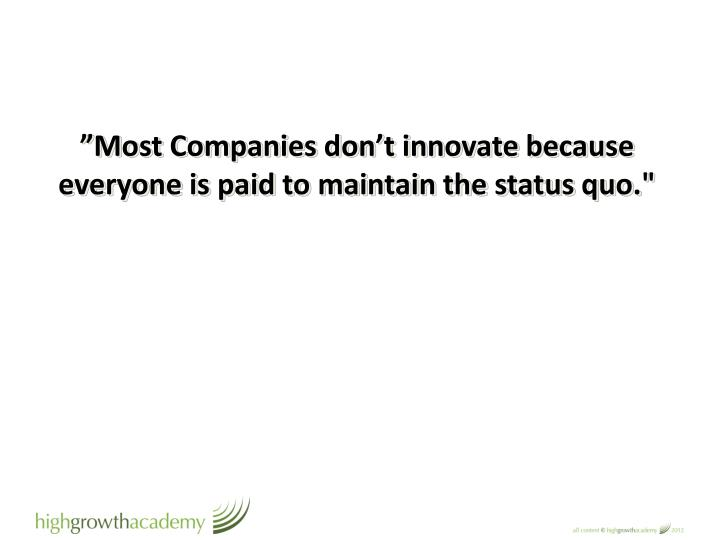 """Most Companies don"