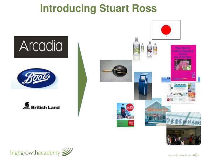 Introducing Stuart Ross