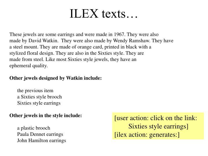 ILEX texts…