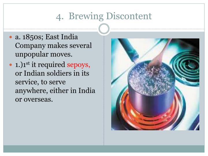 4.  Brewing Discontent