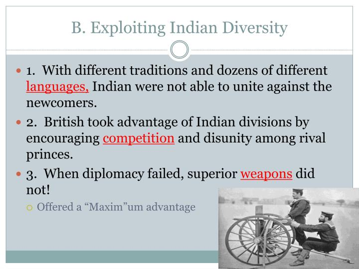 B. Exploiting Indian Diversity
