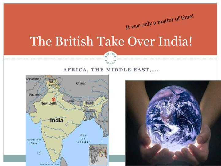 the british take over india