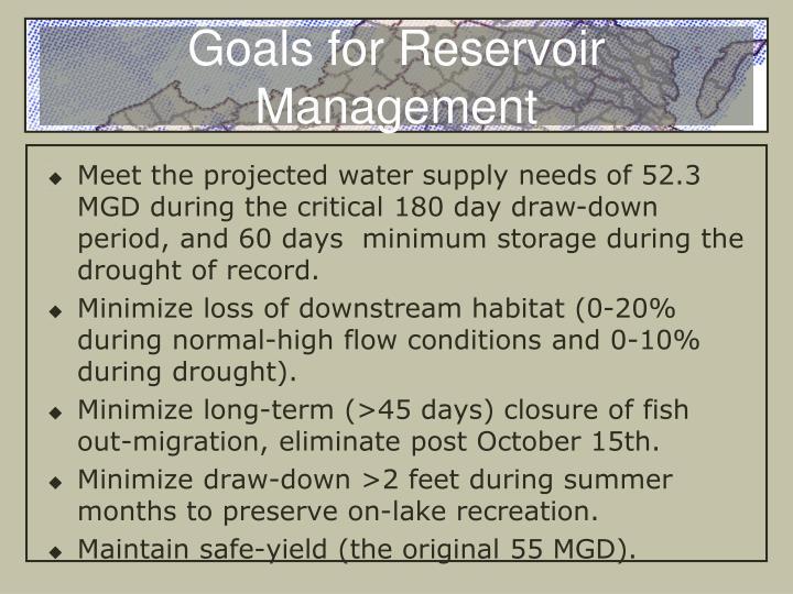 Goals for Reservoir Management