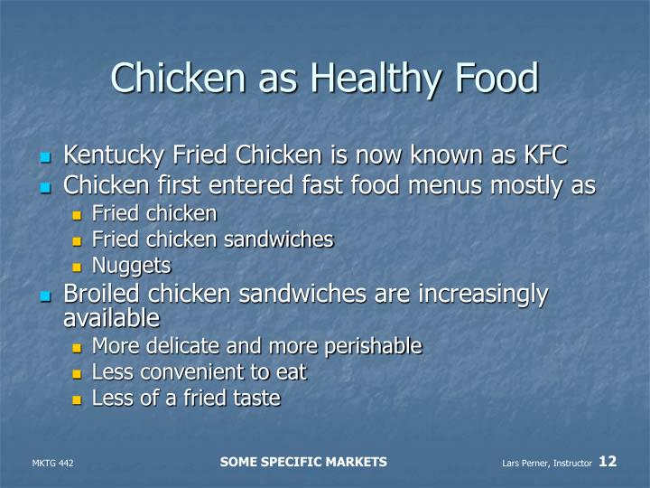 Chicken as Healthy Food