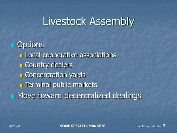 Livestock Assembly