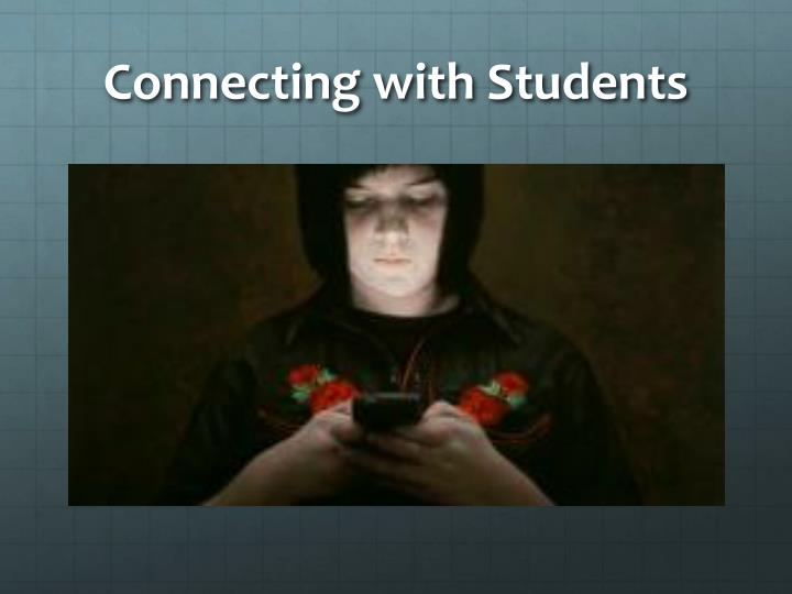 Connecting with Students