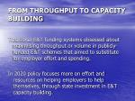 from throughput to capacity building