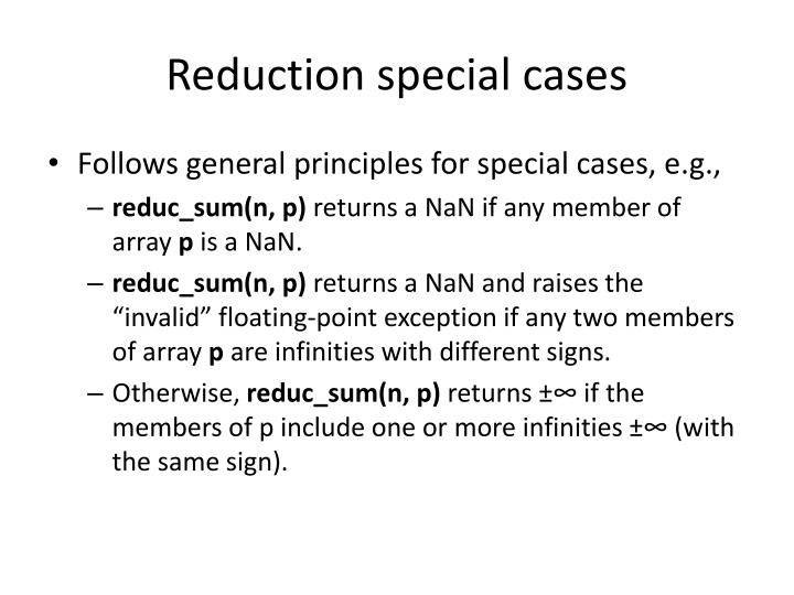Reduction special cases