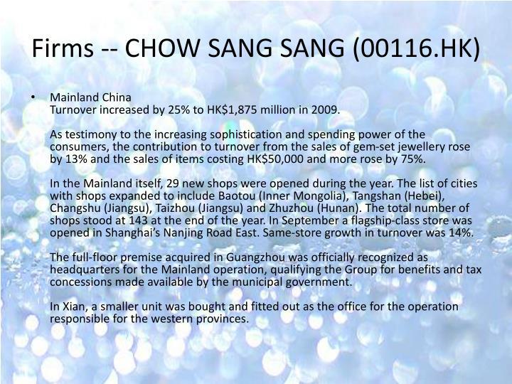 Firms -- CHOW SANG