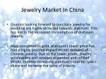 jewelry market in china2
